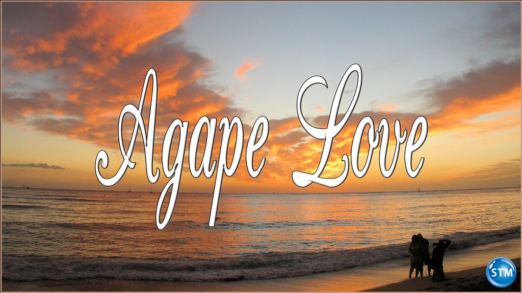 agape-love-fism – Sound Truth Ministry Gods Unconditional Love Agape